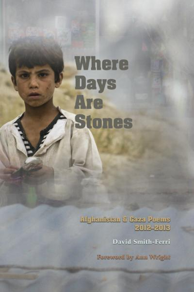 Where Days Are Stones/by David Smith-Ferri